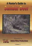 DVD - A Hunter's Guide to Sambar Deer Volume 1