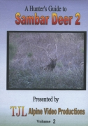 DVD - A Hunter's Guide to Sambar Deer Volume 2