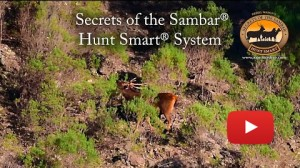 Introducing - Secrets of the Sambar YouTube Channel - Sambar Deer Success Story